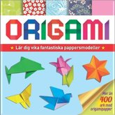 Origami -  lär dig vika fantastiska pappersmodeller