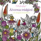 Älvornas trädgård - en magisk målarbok